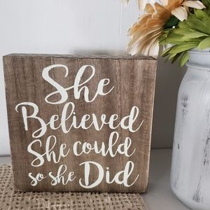 Other - She Believed She Could So She Did Art Box Decor
